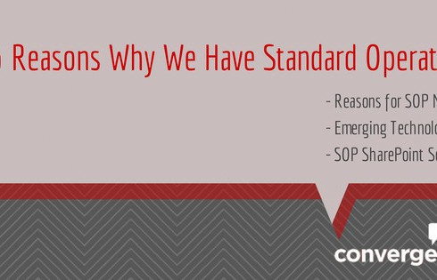 3 Reasons Why We Have Standard Operating Procedures by ConvergePoint: SOP Software