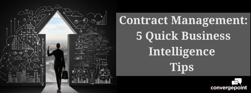 5 Quick Business Intelligence Contract Management Tips - Contract Lifecycle Management on Microsoft SharePoint