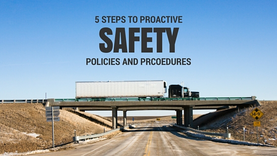 5 Steps to Proactive Safety Policies and Procedures