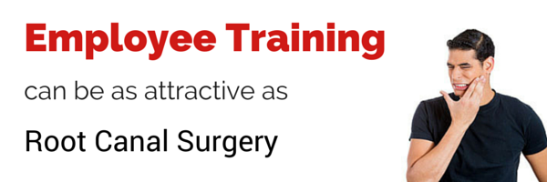 Employee Training Attractive As Root Canal