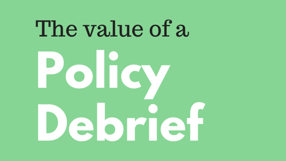 Policy Management - The Value of a Policy Debrief
