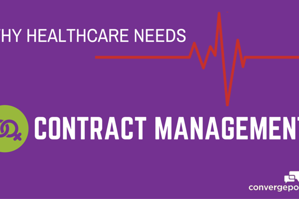 Why Healthcare Needs Contract Management