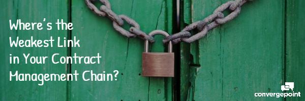 Where's the Weakest Link in Your Contract Management Chain