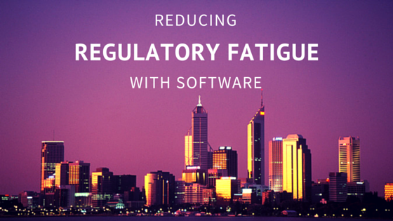 Reducing Regulatory Fatigue Using Software