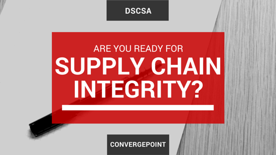 DSCSA - Are you ready for Drug Supply Chain Integrity?