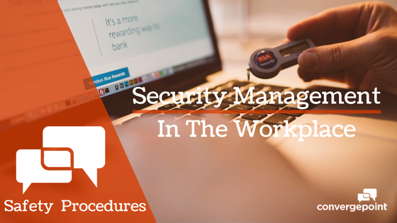Safety Procedures: Security Management in the Workplace