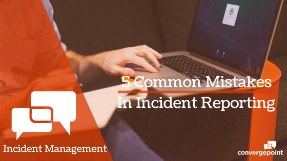 5 Common Mistakes Incident Reporting