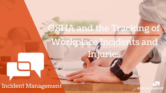 OSHA and the Tracking of Workplace Incidents and Injuries