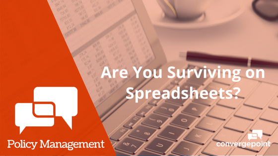 Policy and Procedures Management - Are You Surviving on Spreadsheets?